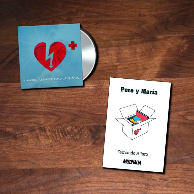 PACK - Chucho: Corazón Roto y Brillante [CD] + Pere y María [libro]