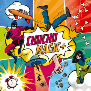 Chucho - Magic+ (Intromúsica Records, 2019)