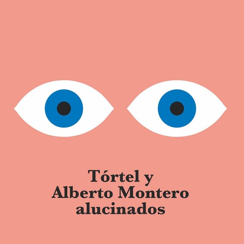 Tórtel y Alberto Montero - Alucinados